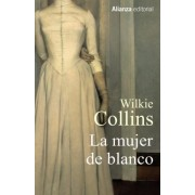 La mujer de blanco / The Woman in White by Wilkie Collins