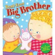 Best-Ever Big Brother by Karen Katz