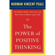 The Power of Positive Thinking: 10 Traits for Maximum Results, Paperback