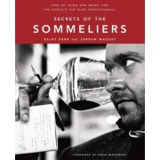 Secrets of the Sommeliers by Rajat Parr