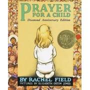 Prayer for a Child: Diamond Anniversary Edition by Field