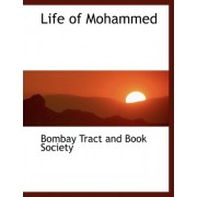 Life of Mohammed by Bombay Tract and Book Society