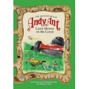 The Adventures of Andy Ant by Gerald D. O'Nan