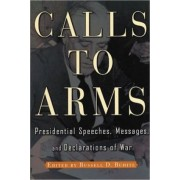 Calls to Arms by Russell D. Buhite