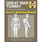 Great War British Tommy Manual by Peter Doyle