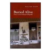 Buried Alive by Walter Karp