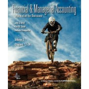 Financial and Managerial Accounting Vol. 2 (Ch. 12-24) Softcover with Working Papers by John Wild