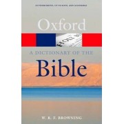 A Dictionary of the Bible by W.R.F. Browning
