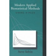 Modern Applied Biostatistical Methods by Steve Selvin