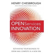 Open Services Innovation by Henry Chesbrough
