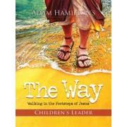 The Way: Children's Leader by Adam Hamilton
