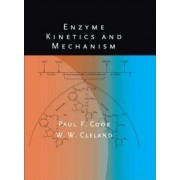 Enzyme Kinetics and Mechanism by Paul F. Cook