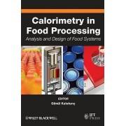 Calorimetry in Food Processing by Gonul Kaletunc