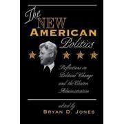 The New American Politics by Bryan D. Jones