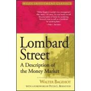 Lombard Street by Walter Bagehot