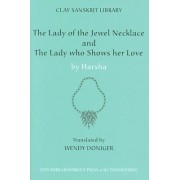 The Lady of the Jewel Necklace & The Lady who Shows her Love by Harsha