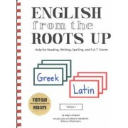 English from the Roots Up by Joegil Lundquist