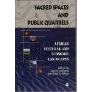 Sacred Spaces and Public Quarrels by Ezekiel Kalipeni