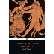 Greek Tragedy by Aeschylus