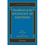 Handbook of the Sociology of Emotions by Jan E. Stets
