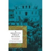 A Beauty That Hurts by W. George Lovell