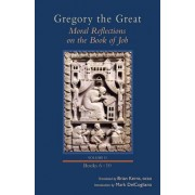 Gregory the Great: Moral Reflections on the Book of Job, Volume 2 (Books 6-10)