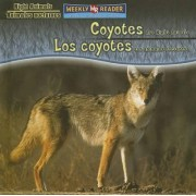 Coyotes Are Night Animals/Los Coyotes Son Animales Nocturnos by Joanne Mattern