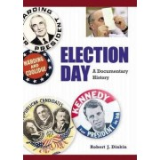 Election Day by Robert J. Dinkin