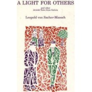 A Light for Others by Leopold von Sacher-Masoch