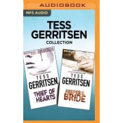 Tess Gerritsen Collection - Thief of Hearts & Keeper of the Bride by Tess Gerritsen