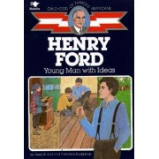 Henry Ford, Young Man with Ideas by Hazel B Aird