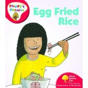 Oxford Reading Tree: Level 4: Floppy's Phonics: Egg Fried Rice by Roderick Hunt
