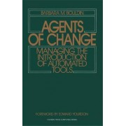 Agents of Change by Barbara M. Bouldin