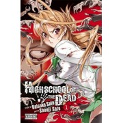 Highschool of the Dead: v. 1 by Daisuke Sato
