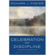 Celebration of Discipline by R. Foster