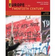 Europe in the Twentieth Century by Robert Paxton