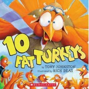 10 Fat Turkeys by Tony Johnston