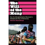 The Will of the Many by Marianne Maeckelbergh