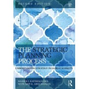 The Strategic Management Process: Understanding Business Strategy in Global Markets