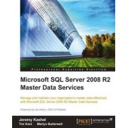 Microsoft SQL Server 2008 R2 Master Data Services by Jeremy Kashel