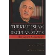 Turkish Islam and the Secular State by M. Hakan Yavuz