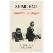 Familiar Stranger by Stuart Hall