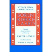Attack upon Christendom by S