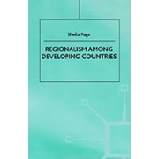 Regionalism Among Developing Countries by Sheila Page