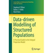 Data-Driven Modelling of Structured Populations 2016 by Stephen P. Ellner