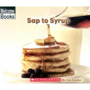 Sap to Syrup by Inez Snyder