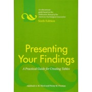 Presenting Your Findings by Adelheid A. M. Nicol