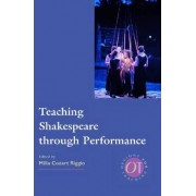 Teaching Shakespeare Through P by Modern Language Association of America