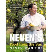 Neven's Food from the Sun by Neven Maguire
