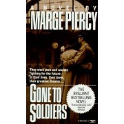 Gone to Soldiers by Professor Marge Piercy